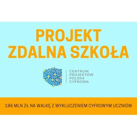 Projekt ZDALNA SZKOŁA. Ruszył Nabór